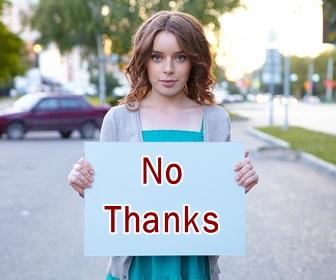 no thanks placard
